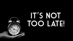Nog niet te laat